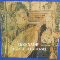 {DISC VINYL} SERENADE - MOZART - CEAIKOVSKI (vinil, ELECTRECORD) - Muzica Clasica