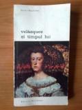 U5  Saint-Paulien - Velazquez si timpul lui, Alta editura