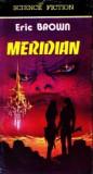 Eric Brown - Meridian, 1993