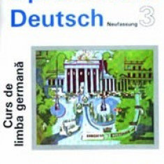 Sprachkurs Deutsch - Curs de limba germana (vol 3)