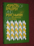 Psihiatrie - Aspects of epilepsy and psychiatry - Michael R Trimble, Tom G Bolwing