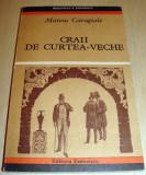 CRAII DE CURTEA - VECHE - Mateiu Caragiale