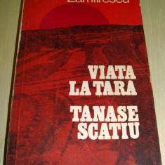 VIATA LA TARA / TANASE SCATIU - Duiliu Zamfirescu