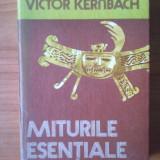 U1 VICTOR KERNBACH - MITURILE ESENTIALE - Roman, Anul publicarii: 1978