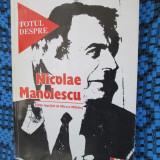 TOTUL DESPRE NICOLAE MANOLESCU (1996 - ca noua!!!)