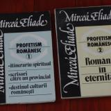Carte ---- Mircea Eliade - Profetism Romanesc - II volume - Ed. Roza Vinturilor 1990 - !!! - Filosofie