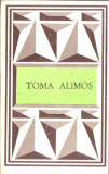 Toma Alimos-texte poetice alese, Alta editura