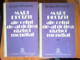 Z2 Jacques de Launay - Mari decizii ale celui de al doilea razboi mondial 2 vol, Alta editura