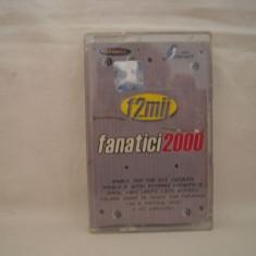 Vand caseta audio Fanatici 2000, selectie romaneasca, originala - Muzica Pop cat music, Casete audio