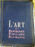 L'Art dans la Republique Populaire Roumaine Nr. 5 An 1952 RPR Arta in Republica Populara Romana Romania peste 100 ilustratii muzeu galerie pictura, Alta editura