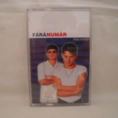 Vand caseta audio Fara Numar-Ana Maria, originala - Muzica Pop nova music, Casete audio