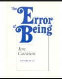 I Caraion Eroarea de a fi/ The error of Being versuri ed. bilingva romana-engleza EFCR 1994