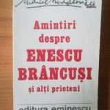N Marcel Mihailovici - Amintiri despre Enescu, Brancusi si alti prieteni - Roman, Anul publicarii: 1990