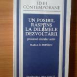 T2 Maria D. Popescu - Un posibil raspuns la dilemele dezvoltarii