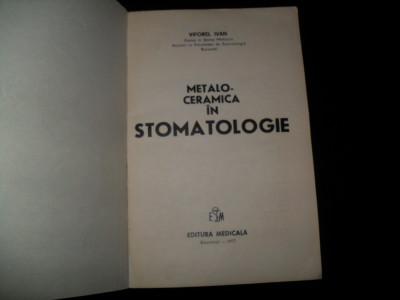 Ivan Viforel, Metalo ceramica in stomatologie, foto