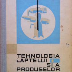 TEHNOLOGIA LAPTELUI SI A PRODUSELOR LACTATE - Carol Toma, Ecaterina Meleghi - Carti Industrie alimentara