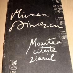 Moartea citeste ziarul - Mircea Dinescu - Carte poezie