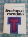 Tensiunea Esentiala Thomas S.Kuhn