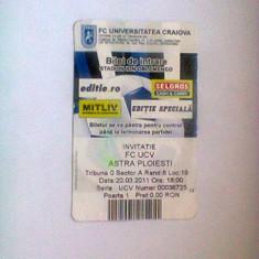 Universitatea Craiova-Astra Ploiesti (20 martie 2011) / invitatie