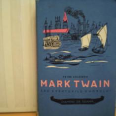 PETRE  SOLOMON - MARK  TWAIN  SAU  AVENTURILE  UMORULUI - POVESTEA  VIETII  LUI  MARK  TWAIN - CARTONATA , CU  FOTOGRAFII  DE  EPOCA  IN  INTERIOR, Alta editura, 1958, Mark Twain