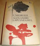 ALEXANDRU LAPUSNEANUL - Costache Negruzzi, Alta editura, 1969