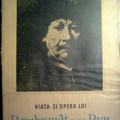 Petru Comarnescu - Viata si opera lui Rembrandt van Ryn - Roman
