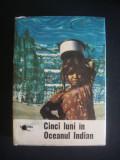 EUGEN A. POPA - CINCI LUNI IN CEANUL INDIAN {1966}, Alta editura