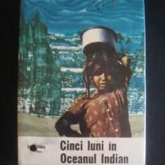 EUGEN A. POPA - CINCI LUNI IN CEANUL INDIAN {1966}