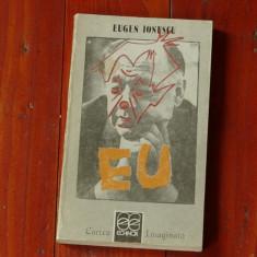 Carte ---- Eugen Ionescu - Eu - 1990 - 240 pagini - Roman
