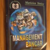 MANAGEMENT BANCAR   --  Maricica Stoica  --  1999,  223 p.
