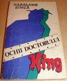 Ochii doctorului King - Haralamb Zinca, Alta editura, 1972