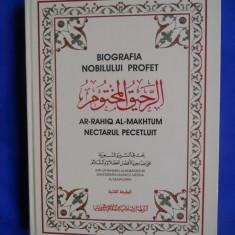 BIOGRAFIA NOBILULUI PROFET - NECTARUL PECETLUIT (AR-RAHIQ AL-MAKHTUM) - Carti Islamism