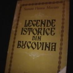 LEGENDE ISTORICE DIN BUCOVINA -SIMION FLORE MARIAN-191 PG- A 4- - Carte Monografie