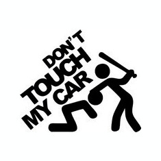 STICKER - DON'T TOUCH MY CAR / COD - STANCE_096 / ORICE CULOARE / ORICE STICKER LA COMANDA - Stickere tuning