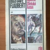 N5 Gustave Flaubert - Ispitirea Sfantului Anton - Roman, Anul publicarii: 1977