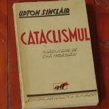 Carte --- perioada interbelica - Upton Sinclair - Cataclismul - Ed. Adevarul - 204 pagini - Roman