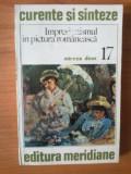 U1 MIRCEA DEAC - IMPRESIONISMUL IN PICTURA ROMANEASCA, Alta editura, Mircea Deac