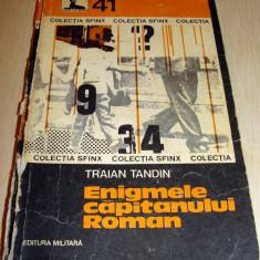 Enigmele capitanului Roman - Traian Tandin, Anul publicarii: 1978