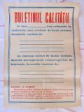 "Afis perioada comunista ""BULETINUL CALITATII"""