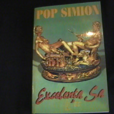EXCELENTA SA- POP SIMION-474 PG-, Alta editura