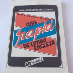 CURS RAPID DE LIMBA ENGLEZA - VIRGIL STEFANESCU DRAGANETI . - Curs Limba Engleza