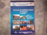 90 DE ANI DE INVATAMANT ELECTRIC LA TIMISOARA MONOGRAFIE  TOMA   DORDEA  C2