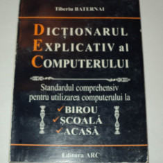 Dictionarul explicativ al computerului -Tiberiu Baternai -dictionar, computer