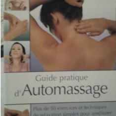 AUTOMASAJ (lb franceza) GUIDE PRATIQUE D'AUTOMASAJ, Alta editura