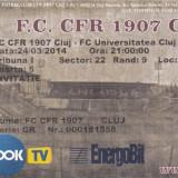 Bilet / Invitatie  Fotbal meci CFR 1907 CLUJ - FC UNIVERSITATEA CLUJ neindoite 24.04.2014