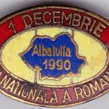Insigna ALBA IULIA - Ziua Nationala a Romaniei 01.12.1990
