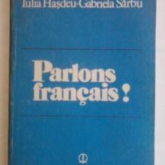 I Hasdeu/ G. Sarbu Parlons Francais ESE 1983