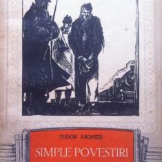 SIMPLE POVESTIRI - Tudor Arghezi - Carte Editie princeps