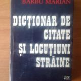 n BARBU MARIAN - DICTIONAR DE CITATE SI LOCUTIUNI STRAINE
