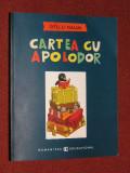 Gellu Naum - Cartea cu Apolodor, Humanitas, 2016